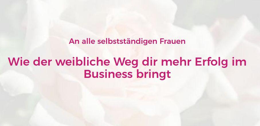 Wie der weibliche Weg im Business dir mehr Erfolg bringt